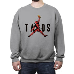 Just Tacos - Crew Neck Sweatshirt - Crew Neck Sweatshirt - RIPT Apparel