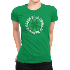 Green Beer Drinkin' Exclusive - St Paddys Day - Womens Premium - T-Shirts - RIPT Apparel