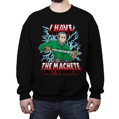 I Have The Machete! - Crew Neck Sweatshirt - Crew Neck Sweatshirt - RIPT Apparel