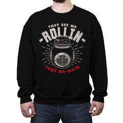 They See Me Rollin - Crew Neck Sweatshirt - Crew Neck Sweatshirt - RIPT Apparel