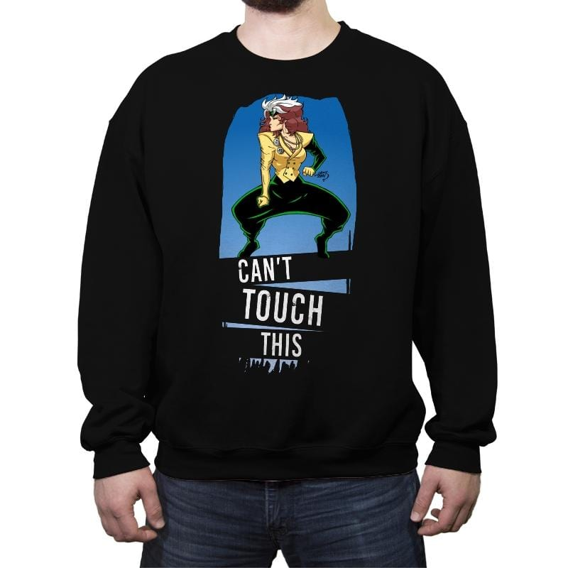 Can't Touch This - Crew Neck Sweatshirt - Crew Neck Sweatshirt - RIPT Apparel