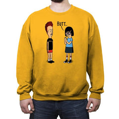 Butt.. - Crew Neck Sweatshirt - Crew Neck Sweatshirt - RIPT Apparel