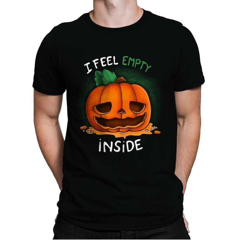 I Feel Empty Inside - Mens Premium - T-Shirts - RIPT Apparel