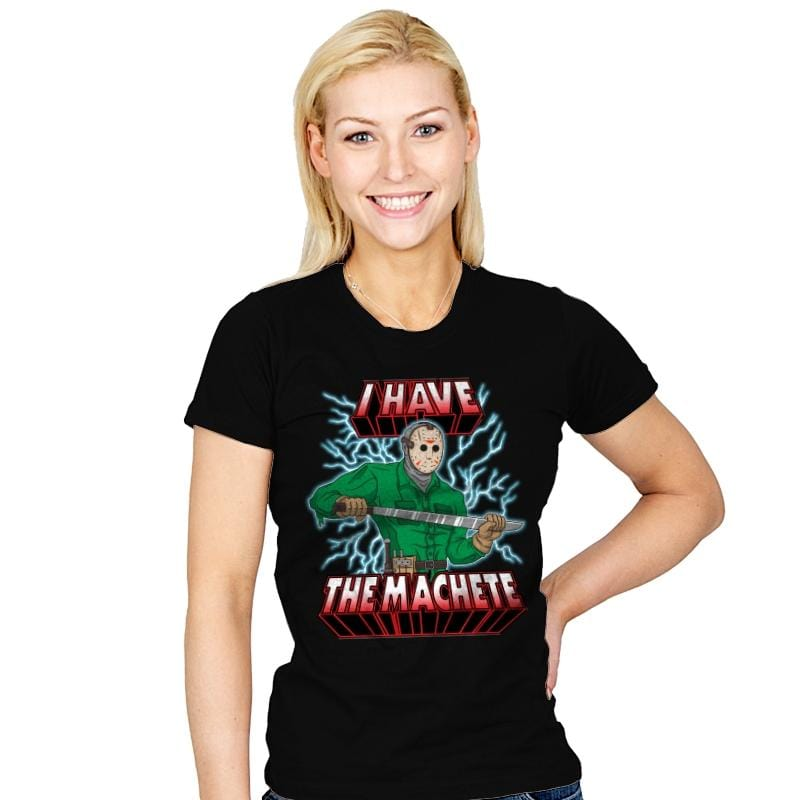 I Have The Machete! - Womens - T-Shirts - RIPT Apparel