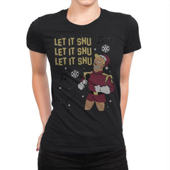 Let It Snu! - Ugly Holiday - Womens Premium - T-Shirts - RIPT Apparel