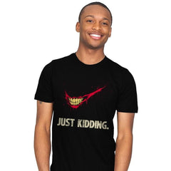 Just Kidding - Mens - T-Shirts - RIPT Apparel