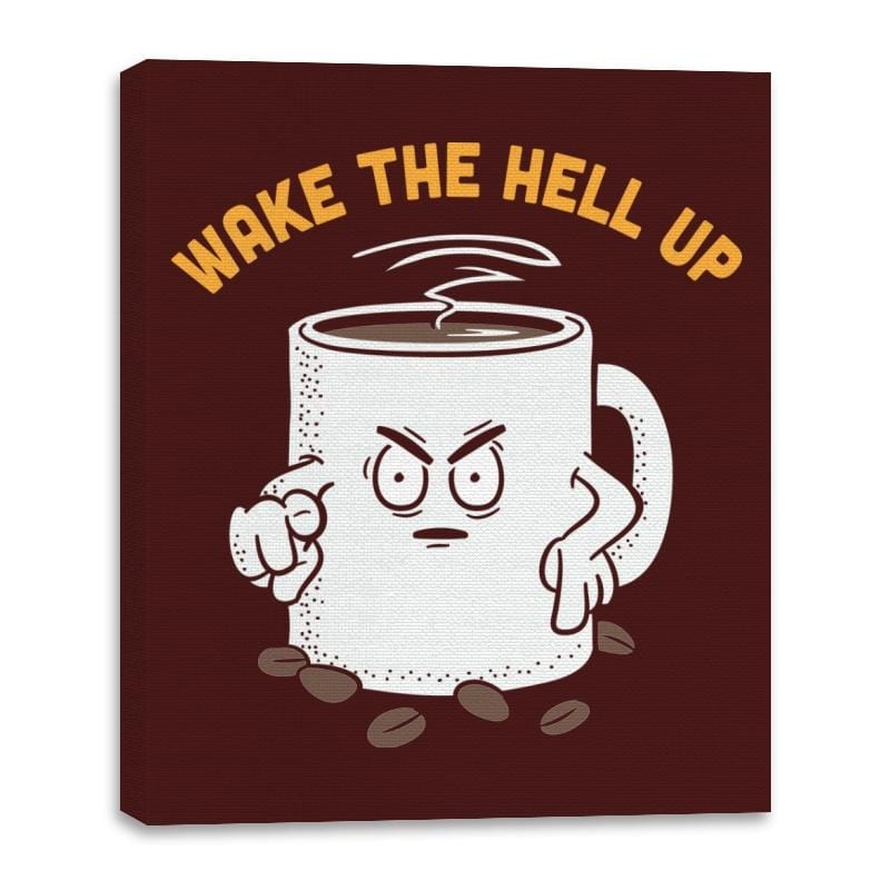Wake Up Now! - Canvas Wraps - Canvas Wraps - RIPT Apparel