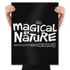 Magical By Nature - Prints - Posters - RIPT Apparel