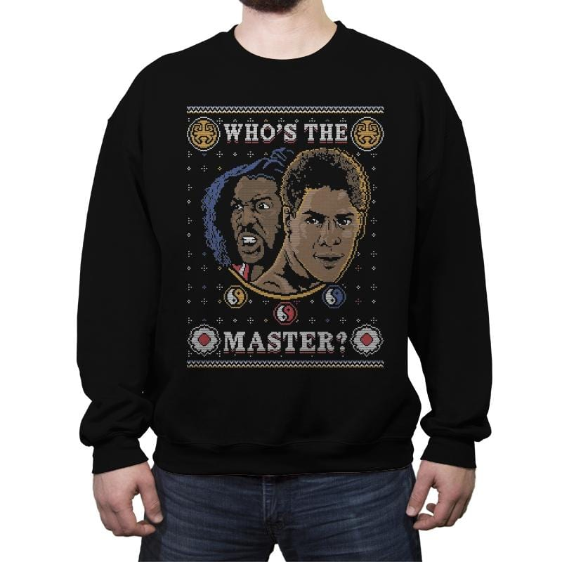 Who's The Master - Ugly Holiday - Crew Neck Sweatshirt - Crew Neck Sweatshirt - RIPT Apparel