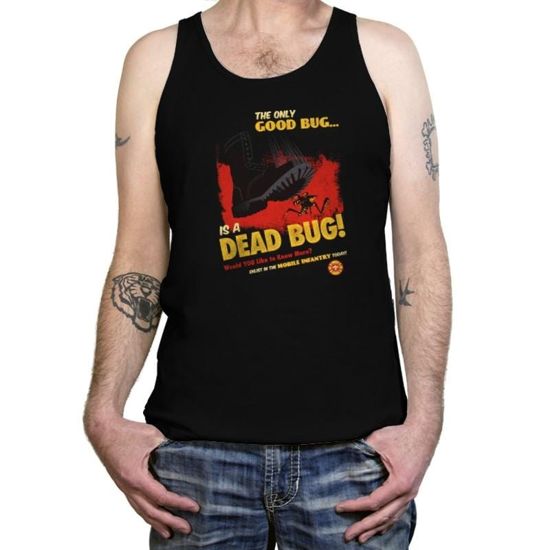 The Only Good Bug Reprint - Tanktop - Tanktop - RIPT Apparel