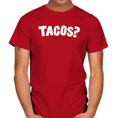 Tacos Anyone? - Mens - T-Shirts - RIPT Apparel