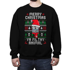 Merry Christmas Ya Filthy Animal - Crew Neck Sweatshirt - Crew Neck Sweatshirt - RIPT Apparel