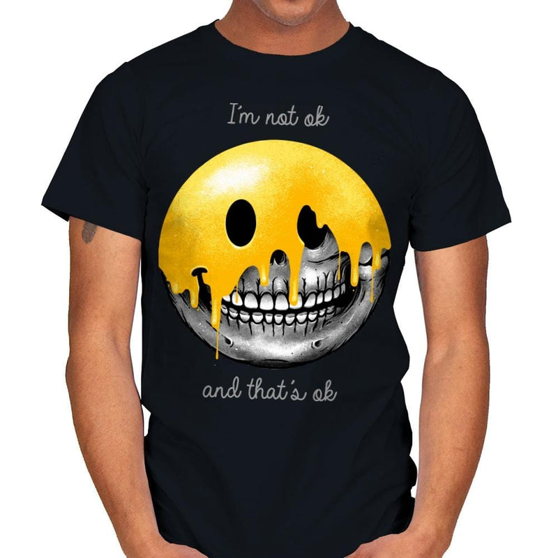 I'm Not Ok, And That's Ok - Mens - T-Shirts - RIPT Apparel