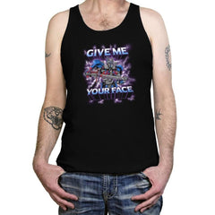 Give Me Your Face Exclusive - Tanktop - Tanktop - RIPT Apparel
