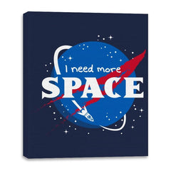I Need More Space - Canvas Wraps - Canvas Wraps - RIPT Apparel