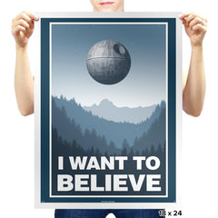 I Want To Believe - Prints - Posters - RIPT Apparel