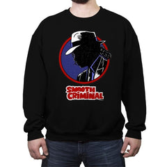 Smooth Criminal - Crew Neck Sweatshirt - Crew Neck Sweatshirt - RIPT Apparel