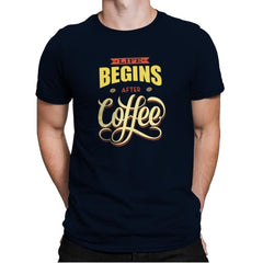 Life Begins After Coffee - Mens Premium - T-Shirts - RIPT Apparel