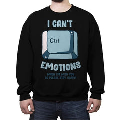 Can't Control Emotions - Crew Neck Sweatshirt - Crew Neck Sweatshirt - RIPT Apparel