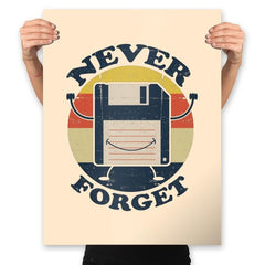 Never Forget Me - Prints - Posters - RIPT Apparel