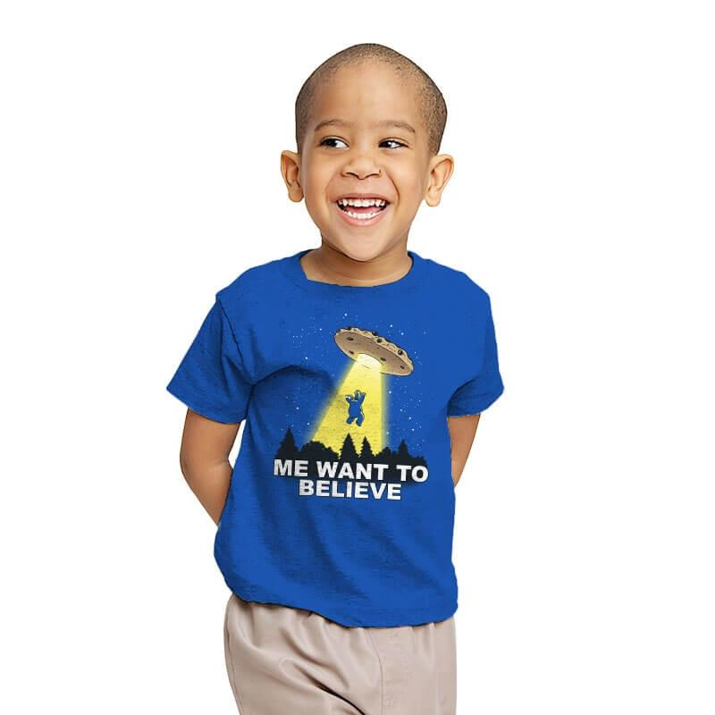 Me Want To Believe - Youth - T-Shirts - RIPT Apparel