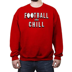 Football and Chill - Crew Neck Sweatshirt - Crew Neck Sweatshirt - RIPT Apparel