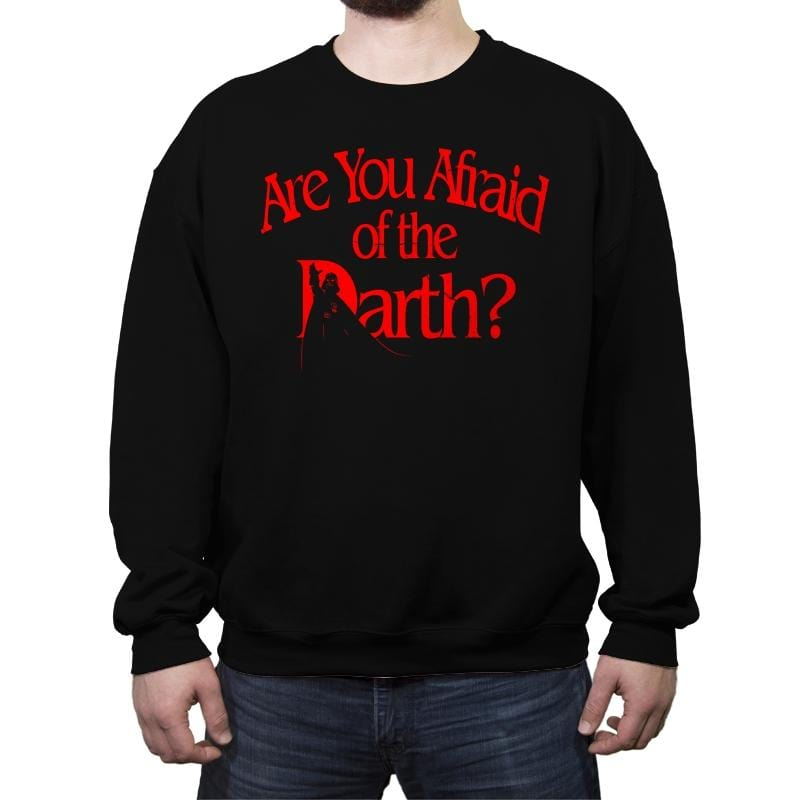 R U Afraid of the Darth? - Crew Neck Sweatshirt - Crew Neck Sweatshirt - RIPT Apparel