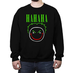 HAHAHA! - Crew Neck Sweatshirt - Crew Neck Sweatshirt - RIPT Apparel