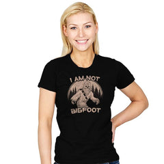 I Am Not Big Foot - Womens - T-Shirts - RIPT Apparel