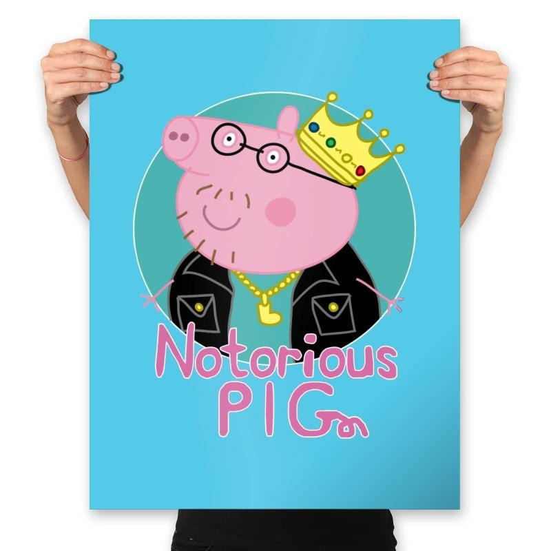 Notorious PIG - Prints - Posters - RIPT Apparel