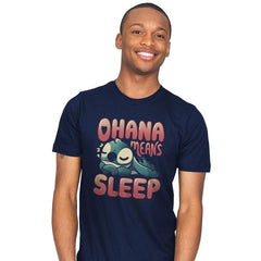 Ohana Means Sleep - Mens - T-Shirts - RIPT Apparel