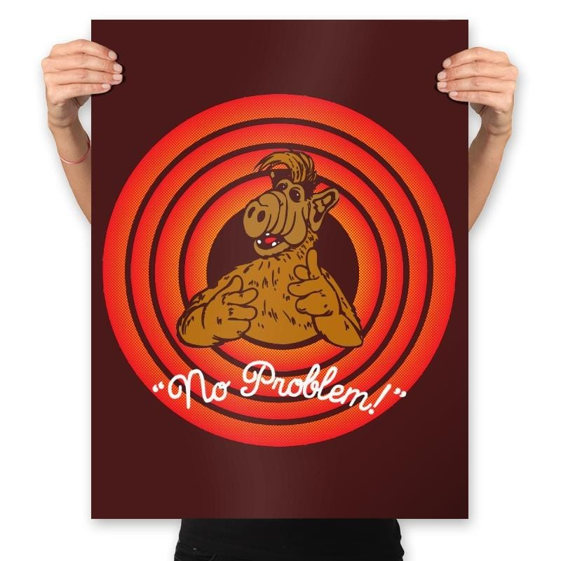 No Problem! - Prints - Posters - RIPT Apparel