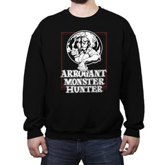 Arrogant Monster Hunter - Crew Neck Sweatshirt - Crew Neck Sweatshirt - RIPT Apparel