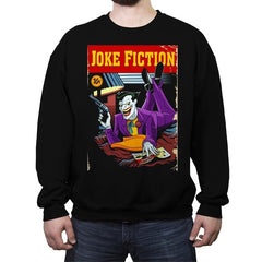 Joke Fiction HA - Crew Neck Sweatshirt - Crew Neck Sweatshirt - RIPT Apparel