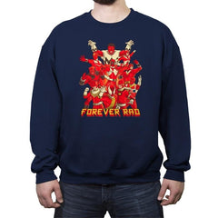 Forever Rad - Crew Neck Sweatshirt - Crew Neck Sweatshirt - RIPT Apparel