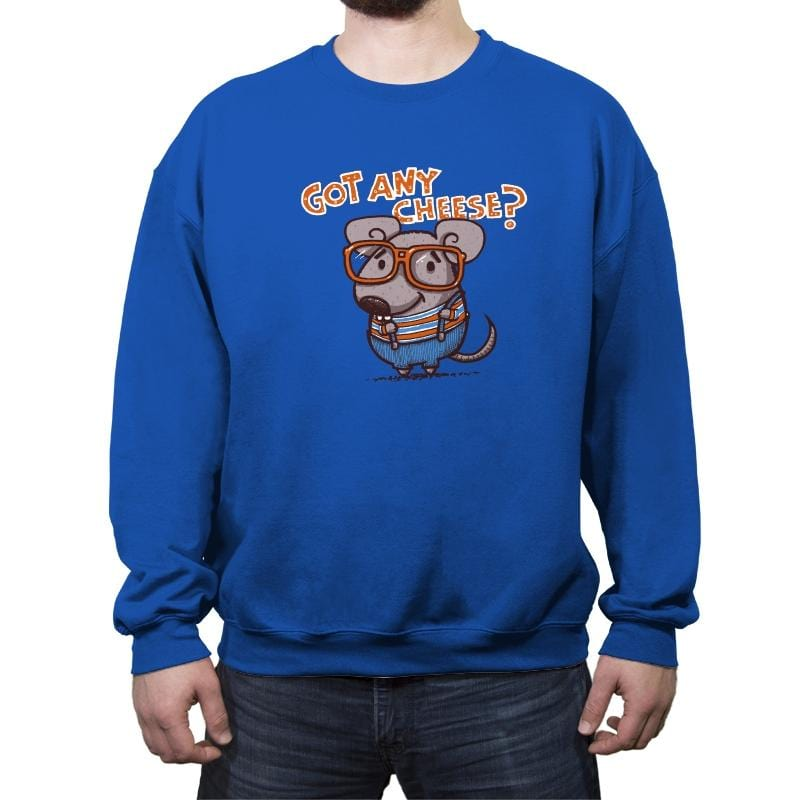 Got Any Cheese? - Crew Neck Sweatshirt - Crew Neck Sweatshirt - RIPT Apparel