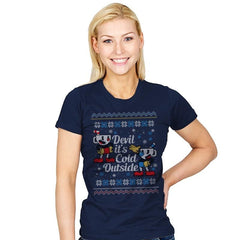 Devil it's Cold Outside - Ugly Holiday - Womens - T-Shirts - RIPT Apparel