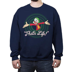 That's Life - Crew Neck Sweatshirt - Crew Neck Sweatshirt - RIPT Apparel
