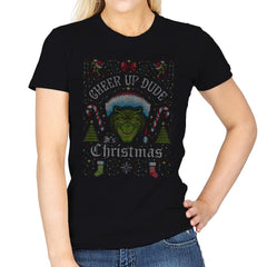 Cheer Up Dude, It's Christmas - Ugly Holiday - Womens - T-Shirts - RIPT Apparel