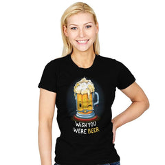 Wish You Were BEER - Womens - T-Shirts - RIPT Apparel
