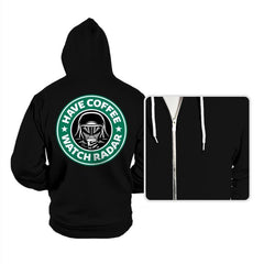 Have Coffee, Watch Radar - Hoodies - Hoodies - RIPT Apparel