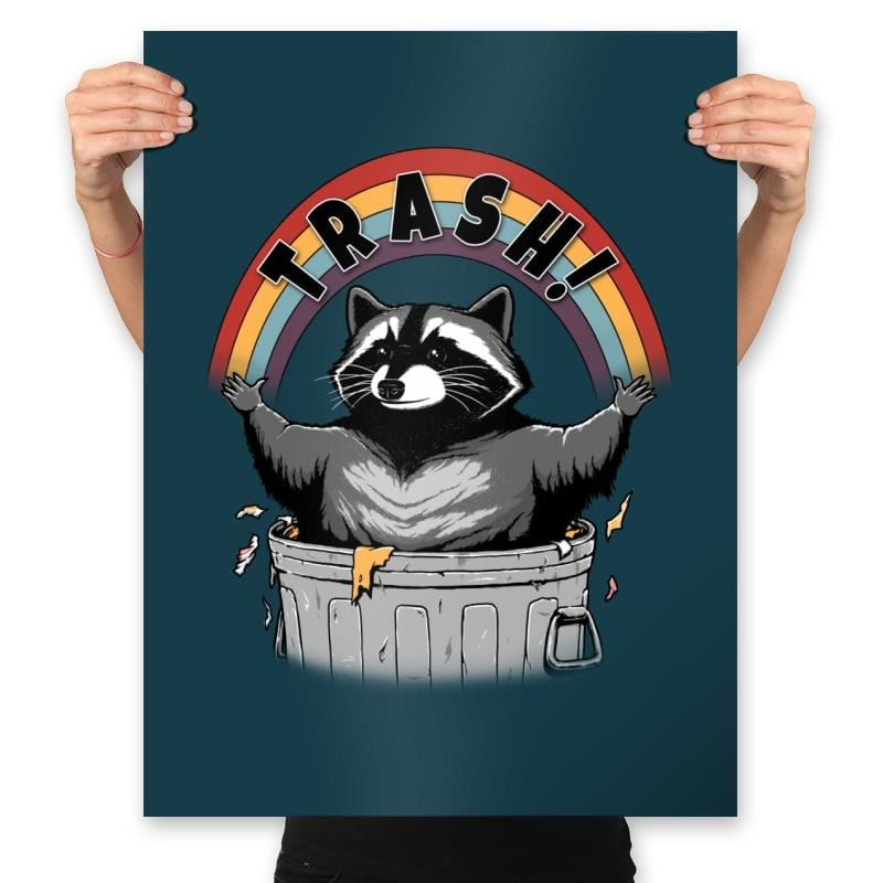 As Long As We Have Trash - Prints - Posters - RIPT Apparel