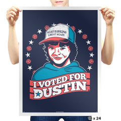 I Voted for Dustin - Prints - Posters - RIPT Apparel