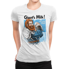 Giant's Milk! - Womens Premium - T-Shirts - RIPT Apparel