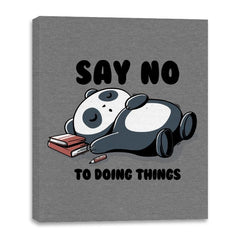 Say No To Doing Things - Canvas Wraps - Canvas Wraps - RIPT Apparel