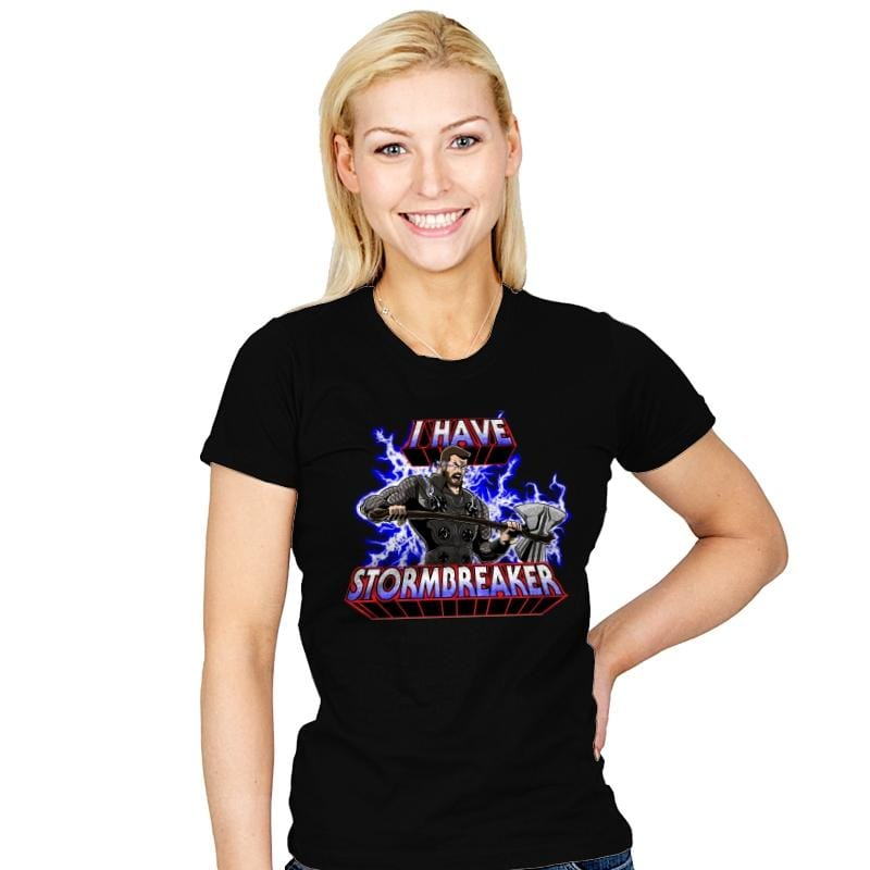 I have Stormbreaker  - Womens - T-Shirts - RIPT Apparel