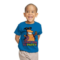 I Want You To PARTY! - Youth - T-Shirts - RIPT Apparel