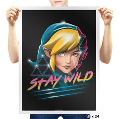 Stay Wild - Prints - Posters - RIPT Apparel
