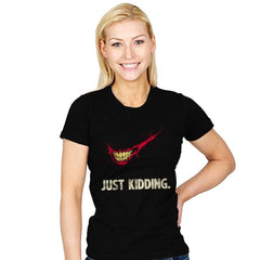 Just Kidding - Womens - T-Shirts - RIPT Apparel