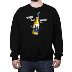 Wash Your Hands - Crew Neck Sweatshirt - Crew Neck Sweatshirt - RIPT Apparel